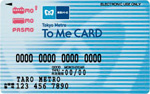 To Me CARD PASMO 一般カード